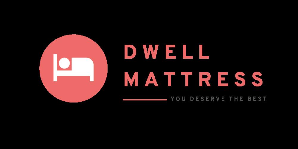 Dwell Mattress